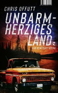 Cover Unbarmherziges Land