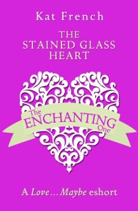 Cover Stained Glass Heart: A Love...Maybe Valentine eShort