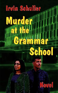 Cover Murder at the Schiller Grammar School