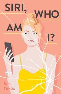 Cover Siri, Who Am I?