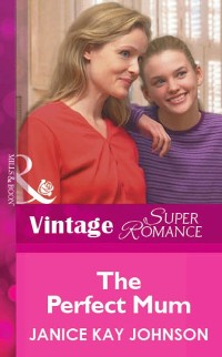 Cover Perfect Mum (Mills & Boon Vintage Superromance)