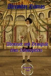 Cover Abenteuer und Drangsale eines Schauspielers