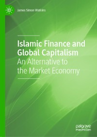 Cover Islamic Finance and Global Capitalism