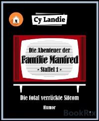 Cover Die Abenteuer der Familie Manfred - Die total verrückte Sitcom