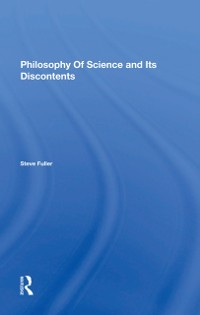 Cover Philosophy Of Science And Its Discontents