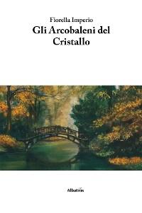 Cover Gli Arcobaleni del Cristallo