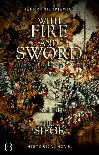 Cover With Fire and Sword. Book III