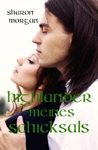 Cover Highlander meines Schicksals