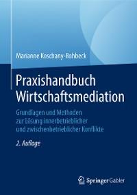 Cover Praxishandbuch Wirtschaftsmediation