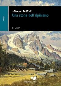 Cover Una storia dell'alpinismo