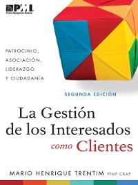 Cover La Gestión de los Interesados como Clientes