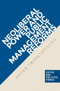 Cover Neoliberal power and public management reforms