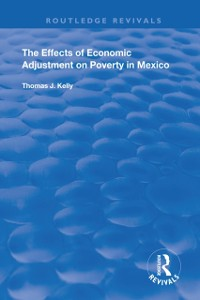 Cover Effects of Economic Adjustment on Poverty in Mexico