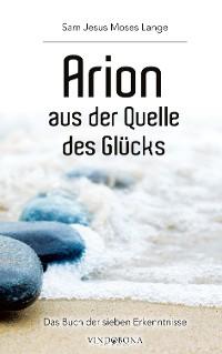 Cover Arion aus der Quelle des Glücks