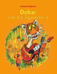 Cover Dobar und die Tigergitarre