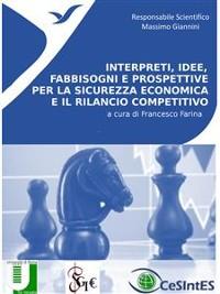 Cover Interpreti, idee, fabbisogni e prospettive per la sicurezza economica e il rilancio competitivo