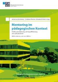 Cover Mentoring im pädagogischen Kontext: Professionalisierung und Qualifizierung von Lehrpersonen