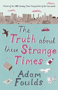 Cover Truth About These Strange Times