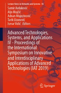 Cover Advanced Technologies, Systems, and Applications IV -Proceedings of the International Symposium on Innovative and Interdisciplinary Applications of Advanced Technologies (IAT 2019)