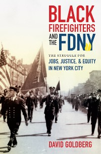 Cover Black Firefighters and the FDNY