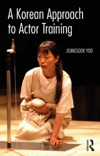 Cover Korean Approach to Actor Training