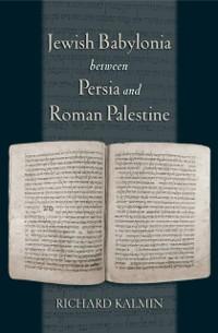 Cover Jewish Babylonia between Persia and Roman Palestine