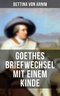 Cover Goethes Briefwechsel mit einem Kinde
