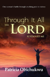 Cover Through it All The Lord Sustained Me