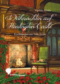 Cover Weihnachten auf Huntington Castle