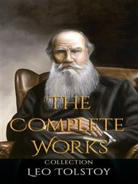 Cover Leo Tolstoy: The Complete Works