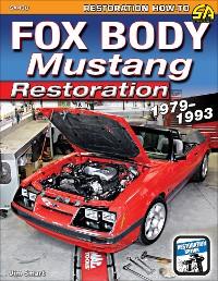 Cover Fox Body Mustang Restoration 1979-1993