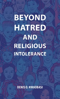 Cover Beyond Hatred and Religious Intolerance