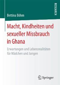Cover Macht, Kindheiten und sexueller Missbrauch in Ghana