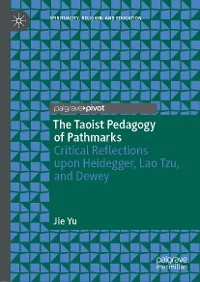 Cover The Taoist Pedagogy of Pathmarks