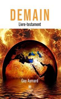 Cover Demain, livre-testament