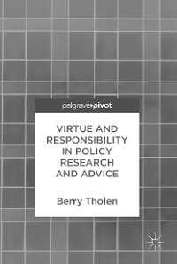 Cover Virtue and Responsibility in Policy Research and Advice