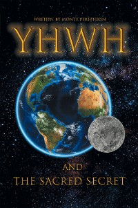 Cover YHWH AND THE SACRED SECRET