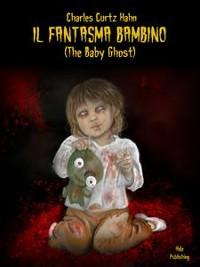 Cover Il Fantasma Bambino (tradotto)