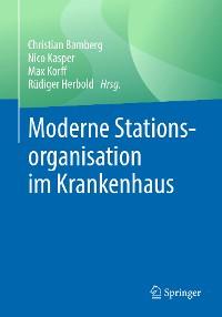 Cover Moderne Stationsorganisation im Krankenhaus