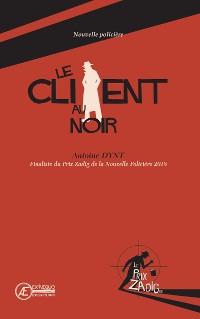 Cover Le Client au noir