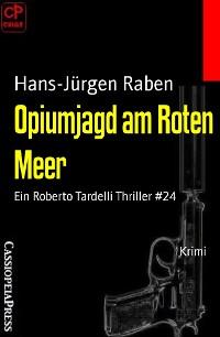 Cover Opiumjagd am Roten Meer