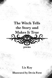 Cover The Witch Tells the Story and Makes It True