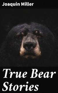 Cover True Bear Stories