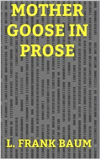 Cover Mother Goose in Prose