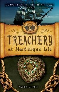 Cover Treachery at Martinique Isle