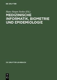 Cover Medizinische Informatik, Biometrie und Epidemiologie