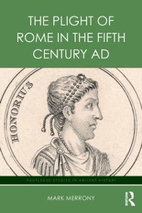 Cover Plight of Rome in the Fifth Century AD