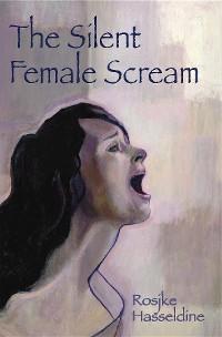 Cover The Silent Female Scream: