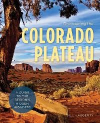 Cover Discovering the Colorado Plateau