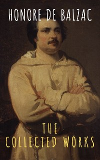 Cover The Collected Works of Honore de Balzac
